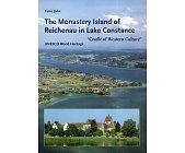 Szczegóły książki THE MONASTERY ISLAND OF REICHENAU IN LAKE CONSTANCE