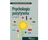 Szczegóły książki PSYCHOLOGIA POZYTYWNA