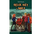 Szczegóły książki FELIX, NET I NIKA ORAZ TRZECIA KUZYNKA