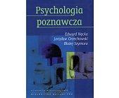 Szczegóły książki PSYCHOLOGIA POZNAWCZA
