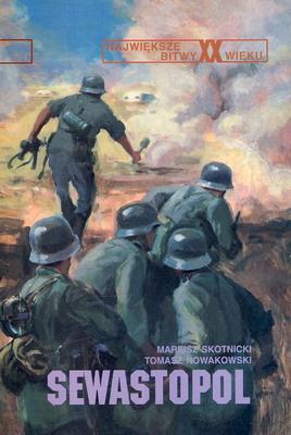 SEWASTOPOL 1941-42 (NAJWIĘKSZE BITWY XX WIEKU - ZESZYT 27)