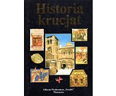 Szczegóły książki HISTORIA KRUCJAT