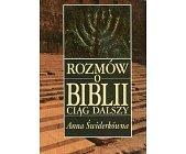 Szczegóły książki ROZMÓW O BIBLII CIĄG DALSZY