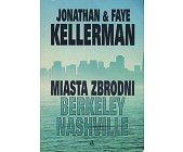 Szczegóły książki MIASTA ZBRODNI: BERKELEY, NASHVILLE