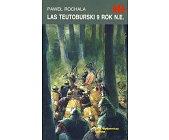 Szczegóły książki LAS TEUTOBURSKI 9 ROK N.E. (HISTORYCZNE BITWY)