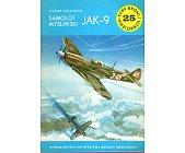 Szczegóły książki SAMOLOT MYŚLIWSKI JAK-9