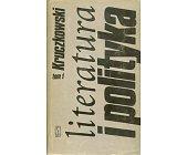 Szczegóły książki LITERATURA I POLITYKA - 2 TOMY