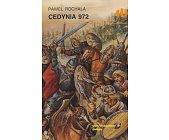 Szczegóły książki CEDYNIA 972 (HISTORYCZNE BITWY)