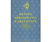 Szczegóły książki METODY OBRAZOWANIA W OKULISTYCE