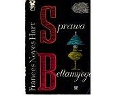 Szczegóły książki SPRAWA BELLAMY'EGO