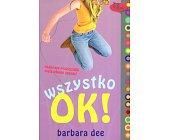 Szczegóły książki WSZYSTKO OK!