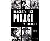 Szczegóły książki NAJGROŹNIEJSI PIRACI W HISTORII