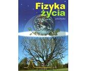 Szczegóły książki FIZYKA ŻYCIA