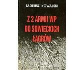 Szczegóły książki Z 2 ARMII WP DO SOWIECKICH ŁAGRÓW