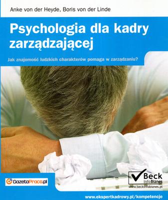 PSYCHOLOGIA DLA KADRY ZARZĄDZAJĄCEJ