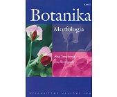 Szczegóły książki BOTANIKA - TOM 1. MORFOLOGIA