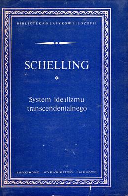 SYSTEM IDEALIZMU TRANSCENDENTALNEGO