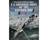 Szczegóły książki F-8 CRUSADER UNITS OF THE VIETNAM WAR
