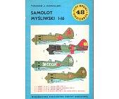 Szczegóły książki SAMOLOT MYŚLIWSKI I-16