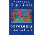 Szczegóły książki MITOLOGIA ŚWIATA BEZ KLAMEK