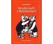 Szczegóły książki BRUDERSZAFT Z BELZEBUBEM