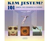 Szczegóły książki 101 DRÓG DO ODKRYCIA SIEBIE