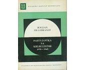 Szczegóły książki PARTYZANTKA NA KIELECCZYŹNIE 1939 - 1945
