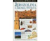 Szczegóły książki JEROZOLIMA I ZIEMIA ŚWIĘTA (WIEDZA I ŻYCIE)