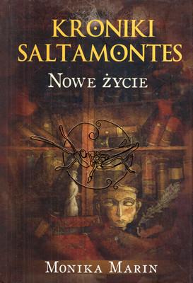 NOWE ŻYCIE (KRONIKI SALAMONTES, TOM 3)