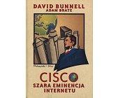 Szczegóły książki CISCO - SZARA EMINENCJA INTERNETU