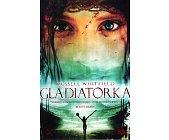 Szczegóły książki GLADIATORKA