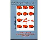Szczegóły książki WYPISY Z DZIEJÓW WIAROŁOMSTWA I NAIWNOŚCI W POLITYCE