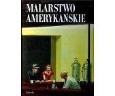 Szczegóły książki MALARSTWO AMERYKAŃSKIE