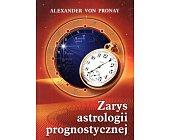Szczegóły książki ZARYS ASTROLOGII PROGNOSTYCZNEJ