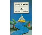 Szczegóły książki LILA - ROZPRAWA O MORALNOŚCI