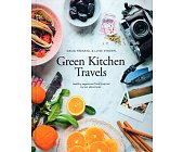 Szczegóły książki GREEN KITCHEN TRAVELS: HEALTHY VEGETARIAN FOOD INSPIRED BY OUR ADVENTURES