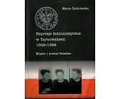 Szczegóły książki REPRESJE KOMUNISTYCZNE W TARNOWSKIEM 1945 - 1956
