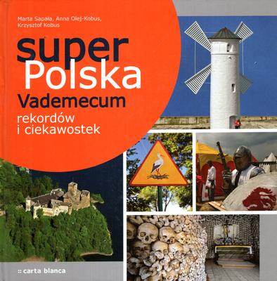 SUPER POLSKA VADEMECUM REKORDÓW I CIEKAWOSTEK
