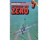 Szczegóły książki MITSUBISHI A6M ZERO. MONOGRAFIE LOTNICZE NR. 7