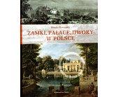 Szczegóły książki ZAMKI, PAŁACE, DWORY W POLSCE