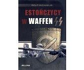 Szczegóły książki ESTOŃCZYCY W WAFFEN SS