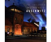 Szczegóły książki 70 ROCZNICA WYZWOLENIA AUSCHITZ