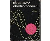 Szczegóły książki PODSTAWY ELEKTROTECHNIKI