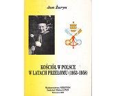 Szczegóły książki KOŚCIÓŁ W POLSCE W LATACH PRZEŁOMU (1953 - 1958)