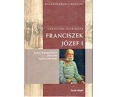 Szczegóły książki FRANCISZEK JÓZEF I
