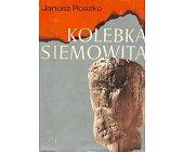 Szczegóły książki KOLEBKA SIEMOWITA
