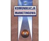 Szczegóły książki KOMUNIKACJA MARKETINGOWA