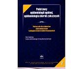 Szczegóły książki PODSTAWY EPIDEMIOLOGII OGÓLNEJ, EPIDEMIOLOGIA CHORÓB ZAKAŹNYCH