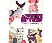 Szczegóły książki PRZYTULANKI FILCANKI