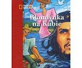 Szczegóły książki BLONDYNKA NA KUBIE